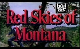 Red Skies of Montana 1952 | Starring | Richard Widmark, Constance Smith, Jeffrey Hunter