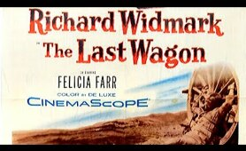 The Last Wagon 1956 HD  (Adventure Drama Western) Richard Widmark