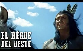 El héroe del Oeste | PELÍCULA DEL OESTE | Cowboy and Indian Movie | Cine Indio | Free Western