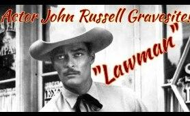 "#124 Actor John "" Lawman"" Russell's Gravesite!"