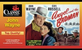 Angel And The Badman (1947) - Full Movie | John Wayne, Gail Russell, Harry Carey, James Edward Grant