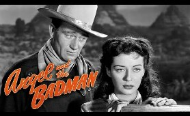 Angel And The Badman - Full Movie | John Wayne, Gail Russell, Harry Carey, Bruce Cabot, Irene Rich