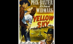 YELLOW SKY - William A. Wellman (1948). Full western movies in english. Western film Gregory Peck