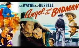 Angel and the Badman (1947) |  Full Movie | John Wayne, Gail Russell, Harry Carey