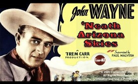 Neath the Arizona Skies (1934) | Full Movie | John Wayne | Sheila Terry | Harry L.Fraser