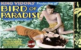 Bird of Paradise (1932) | Full Movie | Dolores del Rio | Joel McCrea | John Halliday