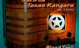 "Tales of the Texas Rangers ""Blood Trail"" Joel McCrea NBC 1/20/52"