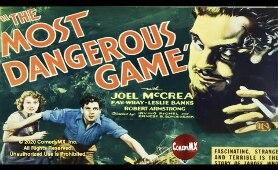 Most Dangerous Game (1932)   Full Movie   Joel McCrea   Fay Wray   Leslie Banks