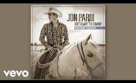 Jon Pardi - Ain't Always The Cowboy (Western Version / Audio)