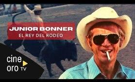 CINEORO: El Rey del Rodeo (1972) | JUNIOR BONNER | Steve McQueen |  Western | ESPAÑOL