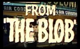The Blob Trailer (Steve McQueen, 1958 Original)