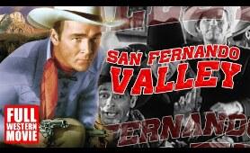SAN FERNANDO VALLEY - FULL WESTERN MOVIE - 1944 - STARRING ROY ROGERS