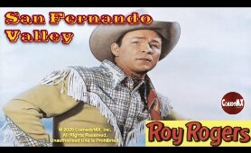 Roy Rogers | San Fernando Valley (1944) | Full Movie | Roy Rogers, Trigger, Dale Evans