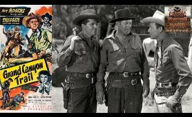 Grand Canyon Trail | Western (1948) | Roy Rogers