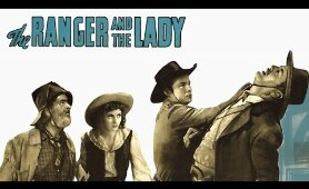 Ranger And The Lady - Full Movie |  Roy Rogers, George 'Gabby' Hayes, Julie Bishop, Harry Woods