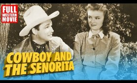COWBOY AND THE SENORITA - FULL WESTERN MOVIE - 1944 - STARRING ROY ROGERS