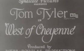 West Of Cheyenne - Tom Tyler