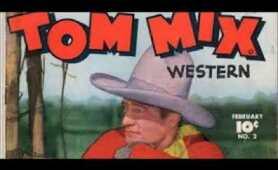 Tom Mix - 1/4, The Vanishing Village ( August 10, 1941)