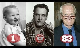 Paul Newman | Transformation From 1 To 83 Years Old