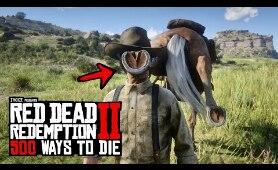 500 Ways To Die in Red Dead Redemption 2 (PART 5)