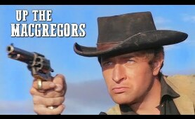 Up the MacGregors | SPAGHETTI WESTERN | Full Length Movie | Cowboy Film | Free Western Movie