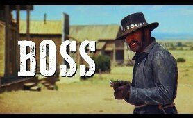 Boss | FREE WESTERN MOVIE | English | Full Length Cowboy Film | HD | Action Movie | Full Movie