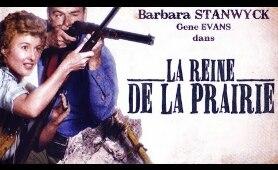 La reine de la prairie - Film Complet en Français (Action, Romance, Western) 1954 | Barbara Stanwyck