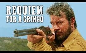 Requiem for a Gringo | FREE COWBOY MOVIE | Spaghetti Western | Full Length Western Movie