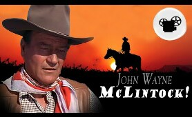 JOHN WAYNE movies Full Length: McLintock! (1963) | Full Classic Western Movies for Free on YouTube