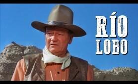 Río Lobo | PELÍCULA DEL OESTE | John Wayne | Película completa | Español