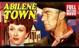 ABILENE TOWN - FULL WESTERN MOVIE - 1946 - STARRING RANDOLPH SCOTT, ANN DVORAK