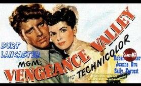 Vengeance Valley (1951) | Full Movie | Burt Lancaster, Robert Walker, Joanne Dru
