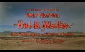 Gunfight at the OK Corral - Intro - Kirk Douglas, Burt Lancaster