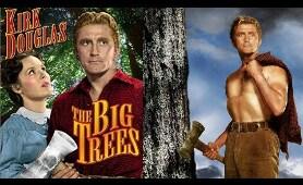 The Big Trees (1952) | Western Romance Movie | Kirk Douglas, Eve Miller | Eng Subs