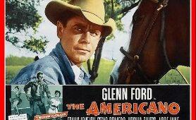 The Americano 1954  [Western]