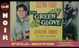 Classic Film Noir | The Green Glove (1952) | Full Movie | Glenn Ford | Geraldine Brooks