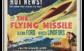 The Flying Missile (1950) - Glenn Ford