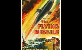 The Flying Missile (1950) 1/3 - Glenn Ford