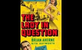 The Lady in Question (1940) - Rita Hayworth, Glenn Ford & Evelyn Keyes