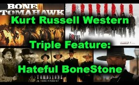 Hateful BoneStone Podcast: A Kurt Russell Triple Feature - Tombstone, Bone Tomahawk, Hateful Eight