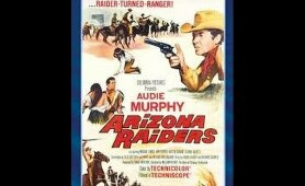 Arizona Raiders  1965 Westerns -  Audie Murphy, Michael Dante, Ben Cooper