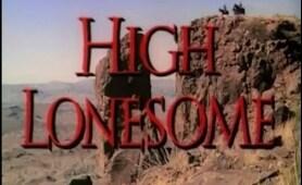 High Lonesome (1950) [Western]