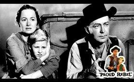 The Proud Rebel - Full Movie | Alan Ladd, Olivia de Havilland, Dean Jagger, David Ladd