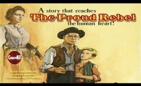 Proud Rebel (1958)   Full Movie   Alan Ladd, Olivia de Havilland, Dean Jagger
