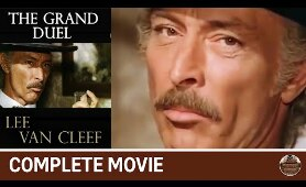 The Grand Duel (The Big Showdown) | (1972) Spaghetti Western | Lee Van Cleef