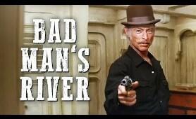 Bad Man's River | WESTERN | Full Movie | Free YouTube Movie | HD | English
