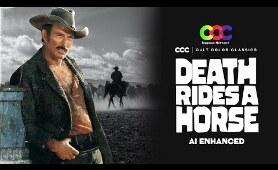 DEATH RIDES A HORSE (Full Movie) - Lee Van Cleef - John Phillip Law - CCC AI Enhanced