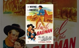 John Wayne in Angel And The Badman - Full Classic & Western Movie