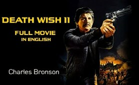 Death Wish II (1982) Full Movie In English | Charles Bronson | Action-Thriller- Drama Film | IOF