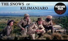 THE SNOWS OF KILIMANJARO (1952) | DRAMA full movie | GREGORY PECK | full length movie for free